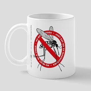 NO Mosquitos Mug