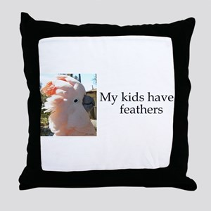 My kids have feathers Throw Pillow