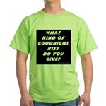 The New Goodnight Kiss Green T-Shirt