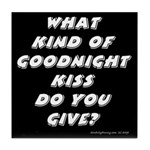 The New Goodnight Kiss Tile Coaster