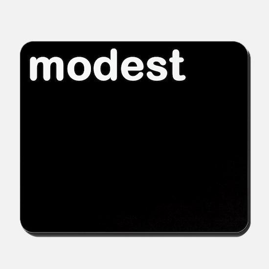 """modest"" Mousepad"