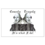 Shakespeare - It's what I do! Large Poster