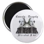 """Shakespeare - It's what I do! 2.25"""" Magnet (10 pac"""