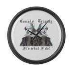 Shakespeare - It's what I do! Large Wall Clock