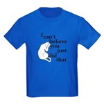 You Did What?! Kids Dark T-Shirt