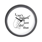 You Did What?! Wall Clock