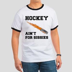 Hockey Ain't For Sissies Ringer T