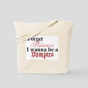 Forget Princess Vampire Twilight purse Tote Bag