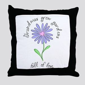 Grandmas Grow Gardens Full of Throw Pillow