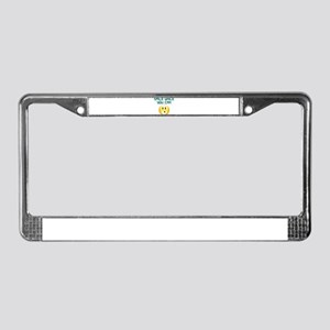 Smile while you can License Plate Frame