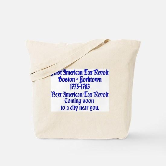Tax Revolt 101 Tote Bag