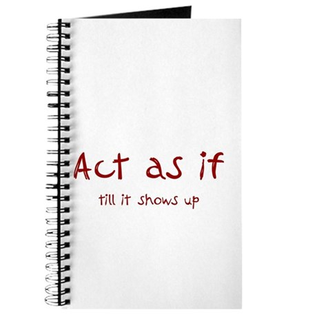 Act as If Journal
