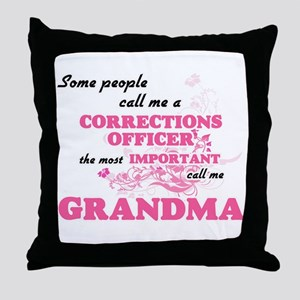 Some call me a Corrections Officer, t Throw Pillow