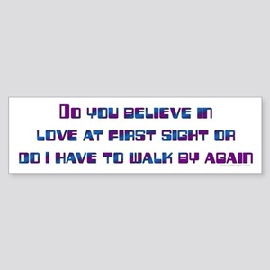 Love at first sight Bumper Sticker
