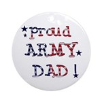 Proud Army Dad Ornament (Round)