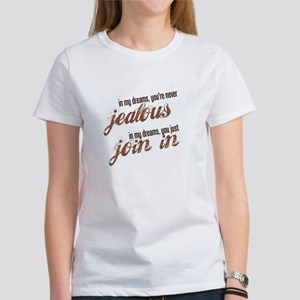 """Never Jealous"" Women's T-Shirt"