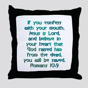 Romans 10:9 Throw Pillow