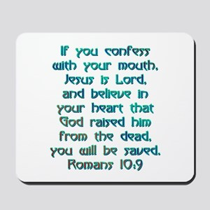 Romans 10:9 Mousepad