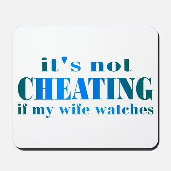 Wife Watches Mousepad
