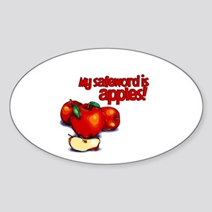 """""""My Safeword is Apples"""" Oval Sticker"""