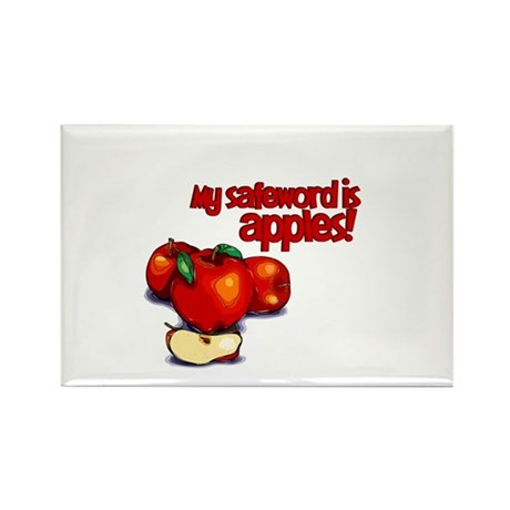 """""""My Safeword is Apples"""" Rectangle Magnet (100 pack"""