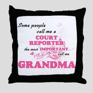 Some call me a Court Reporter, the mo Throw Pillow