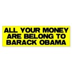 All Your Money Are Belong To Sticker (Bumper 10 pk