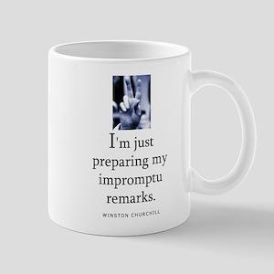 Impromptu remarks Mug