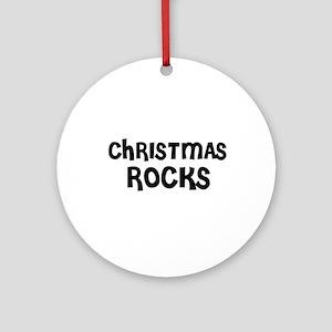 CHRISTMAS ROCKS Ornament (Round)