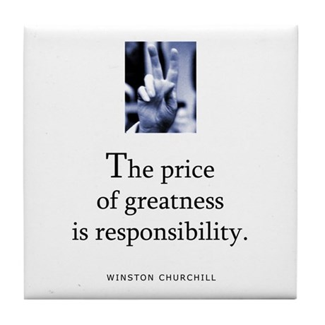 Price of greatness Tile Coaster