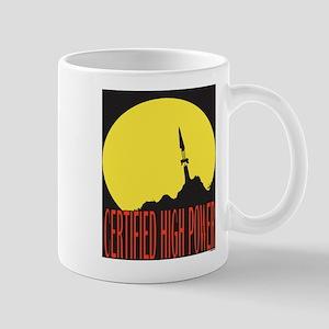 High Power Certified! Mug