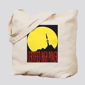 High Power Certified! Tote Bag