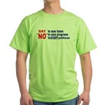 Say NO! Green T-Shirt