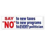 Say NO! (Bumper Sticker)