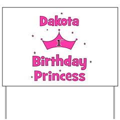1st Birthday Princess Dakota! Yard Sign