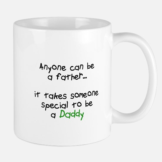It Takes Someone Special to be a Daddy Mug