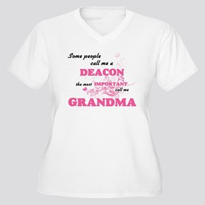 Some call me a Deacon, the most Plus Size T-Shirt