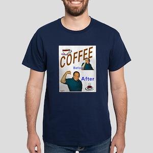 Coffee! Dark T-Shirt