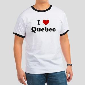 I Love Quebec Ringer T