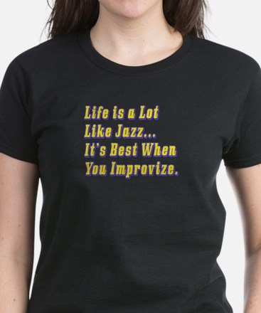 Life is Like Jazz Women's Dark T-Shirt