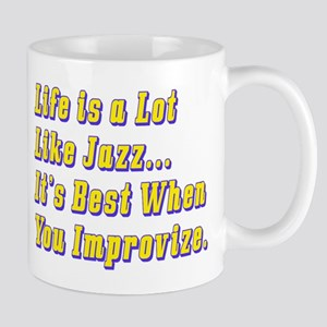 Life is Like Jazz Mug