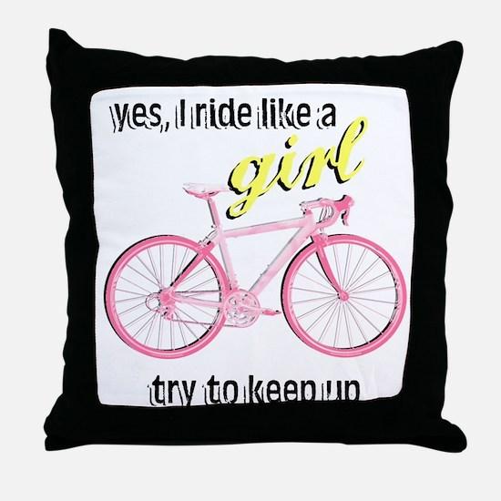 Ride Like A Girl Throw Pillow