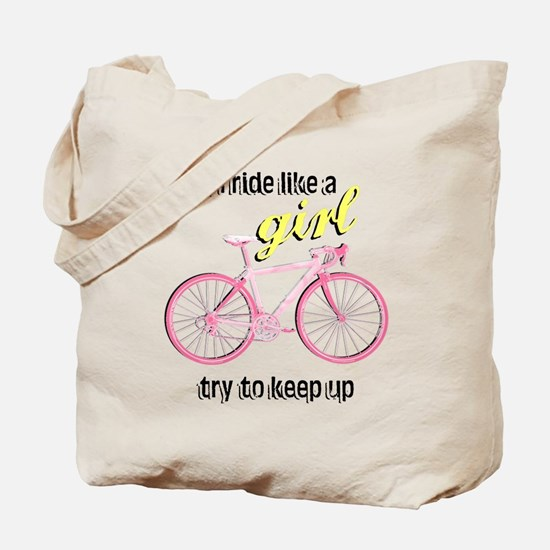 Ride Like A Girl Tote Bag