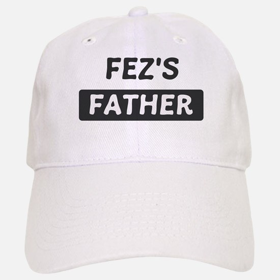 Fezs Father Baseball Baseball Cap