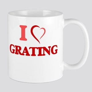 I love Grating Mugs