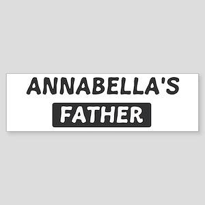 Annabellas Father Bumper Sticker