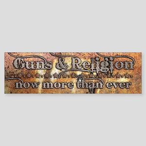 Guns & Religion Bumper Sticker
