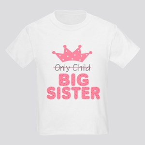 Only Child Big Sister Kids Light T-Shirt