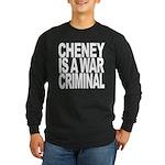 Cheney Is A War Criminal Long Sleeve Dark T-Shirt