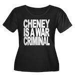 Cheney Is A War Criminal Women's Plus Size Scoop N